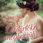 Csütörtökre megbecsülve - Vörös Rózsa történetek - Catherine Bybee