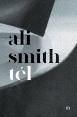 Tél - Ali Smith