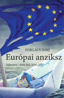 Európai anziksz - Népszava - Szép Szó