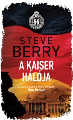A Kaiser hálója - Steve Berry
