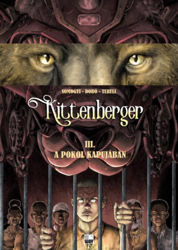 Kittenberger III. - A pokol kapujában - Somogyi György