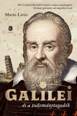 Galilei és a tudománytagadók - Mario Livio