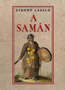 A samán - Stromp László