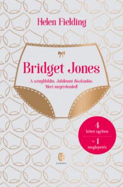 Bridget Jones naplója - A szinglibiblia -  Jubileumi díszkiadás - Mert megérdemled - Helen Fielding