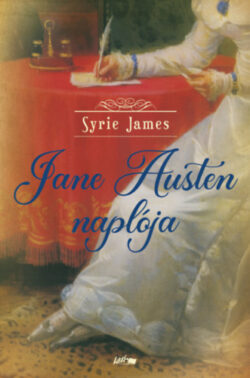 Jane Austen naplója - Syrie James