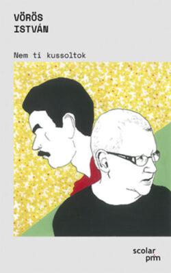 Nem ti kussoltok - Vörös István