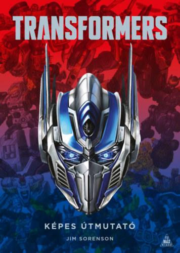 Transformers - képes útmutató - Jim Sorenson