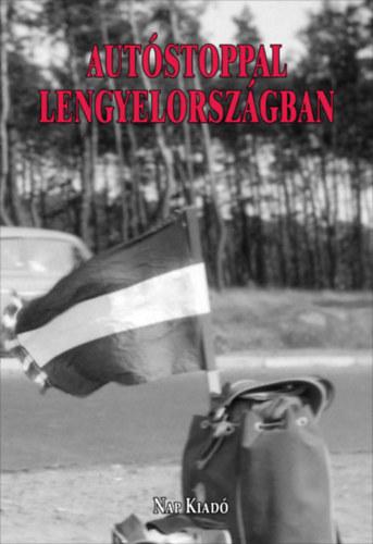 Autóstoppal Lengyelországban -