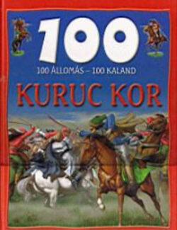 100 állomás-100 kaland: Kuruc kor - Dr. Mattenheim Gréta
