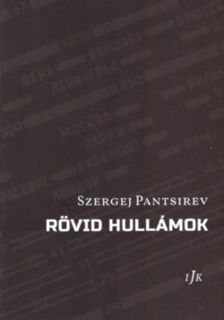 Rövid hullámok - Szergej Pantsirev