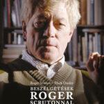 Beszélgetések Roger Scrutonnal - Roger Scruton