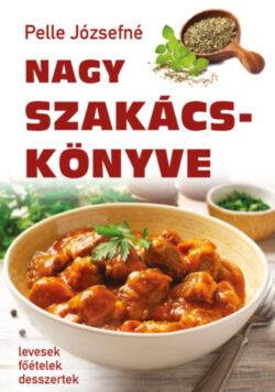 Pelle Józsefné Nagy szakácskönyve -