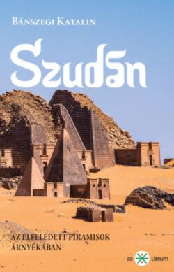 Szudán - Bánszegi Katalin