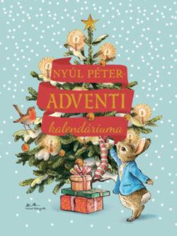 Nyúl Péter adventi kalendáriuma - Beatrix Potter