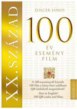 XX. század: 100 év - 100 esemény - 100 film -