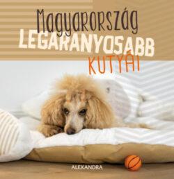 Magyarország legaranyosabb kutyái - 365 gondolat -