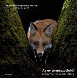 Az év természetfotói - Magyarország 2021 - The Nature Photographs of the Year - Hungary 2021 -