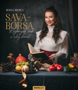 Sava-Borsa - Regényes ízek a világ körül - Borsa Brown