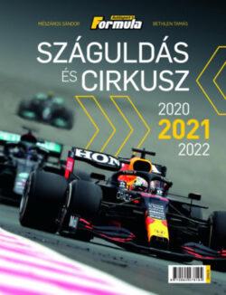 Száguldás és cirkusz 2021-2022 - Mészáros Sándor