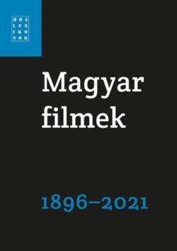 Magyar filmek 1896-2021 -